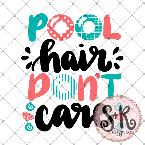 Pool Hair Don't Care SVG DXF PNG (2019)
