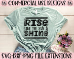 Rise Like The Sun & Shine SVG DXF PNG (2020)