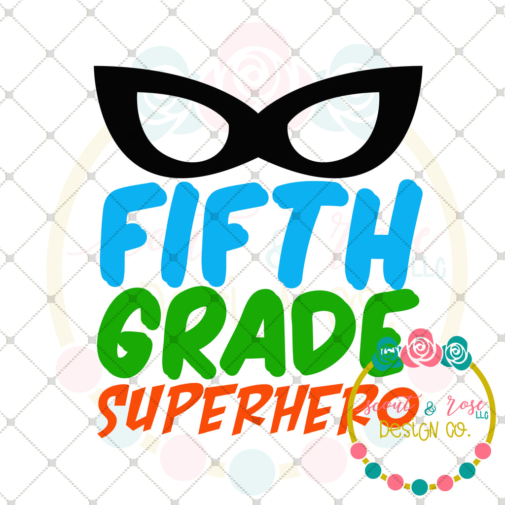 Superhero 5th Grade SVG DXF PNG