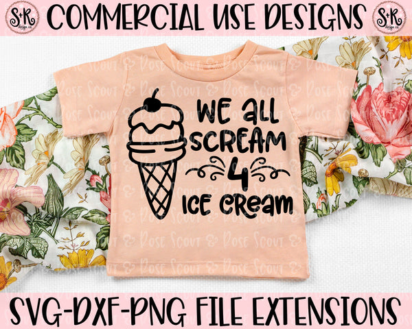 We All Scream For Ice Cream SVG DXF PNG (2020)