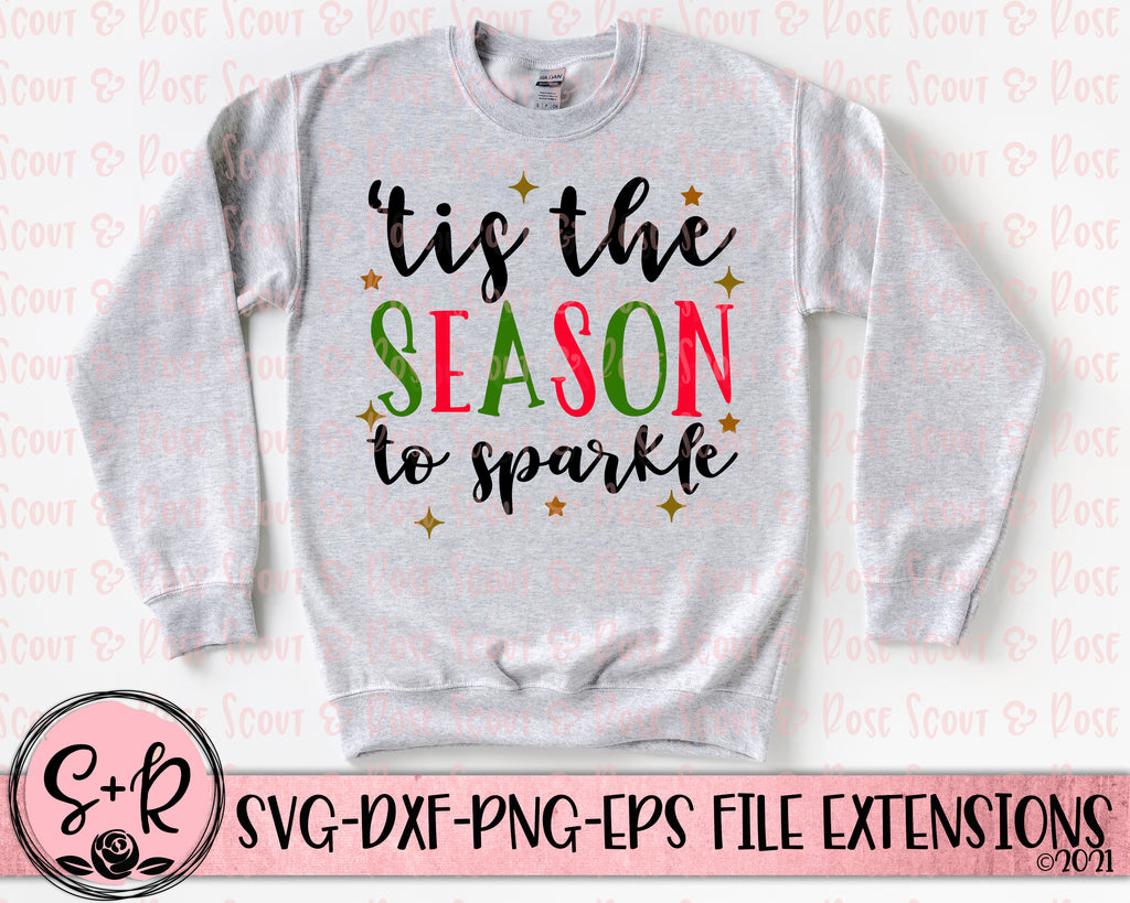 'Tis The Season To Sparkle SVG DXF PNG EPS (2018)
