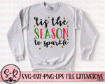 'Tis The Season To Sparkle SVG DXF PNG (2018)
