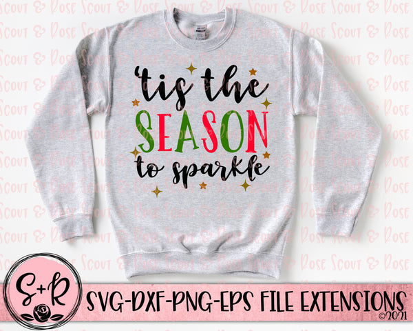 'Tis The Season To Sparkle SVG DXF PNG