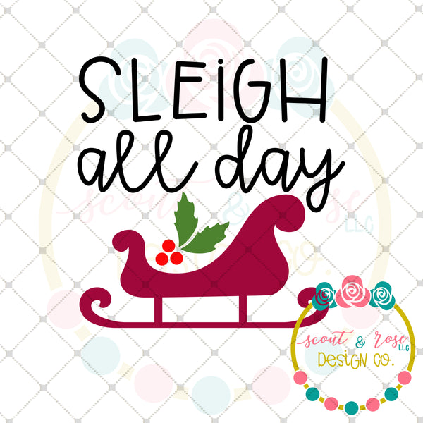 Sleigh All Day SVG DXF PNG