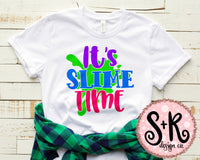 It's Slime Time SVG DXF PNG (2019)