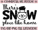 Snow Place Like Home SVG DXF PNG (2019)