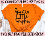 Spicy Little Pumpkin SVG DXF PNG (2019)