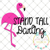Stand Tall Darling SVG DXF PNG