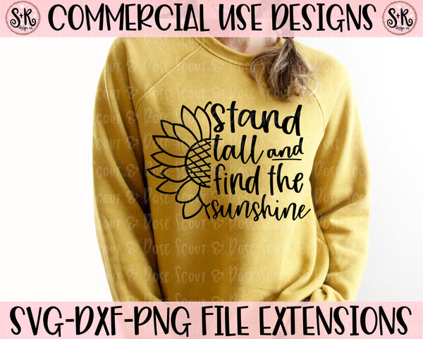 Stand Tall & Find The Sunshine SVG DXF PNG (2020)