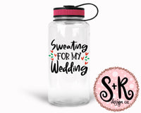 Sweating For My Wedding SVG DXF PNG (2019)