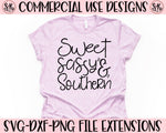 Sweet Sassy Southern SVG DXF PNG (2020)