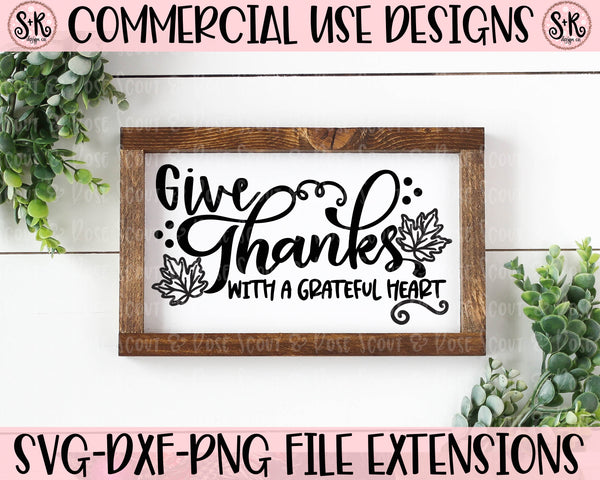 Give Thanks With A Grateful Heart SVG DXF PNG (2019)