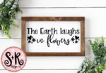 The Earth Laughs in Flowers SVG DXF PNG (2019)