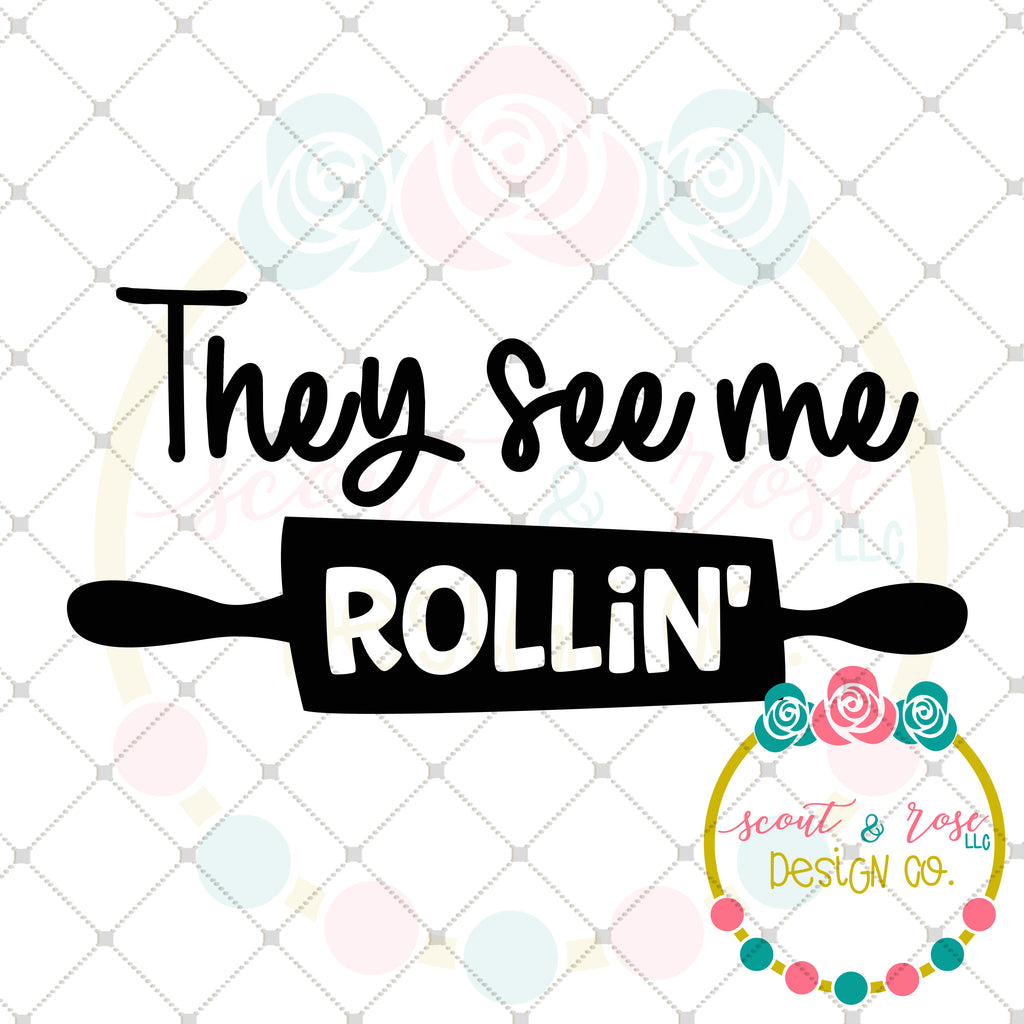 They See Me Rollin' SVG DXF PNG