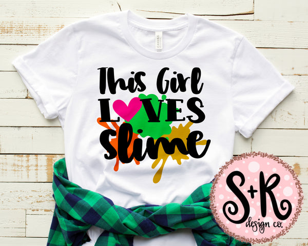 This Girl Loves Slime SVG DXF PNG (2019)