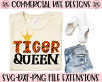 Tiger Queen SVG DXF PNG (2020)