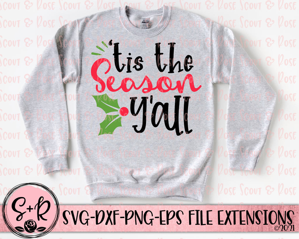 'Tis The Season Y'all SVG DXF PNG EPS (2019)