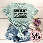 Will Trade Husband For Craft Supplies SVG DXF PNG (2019)