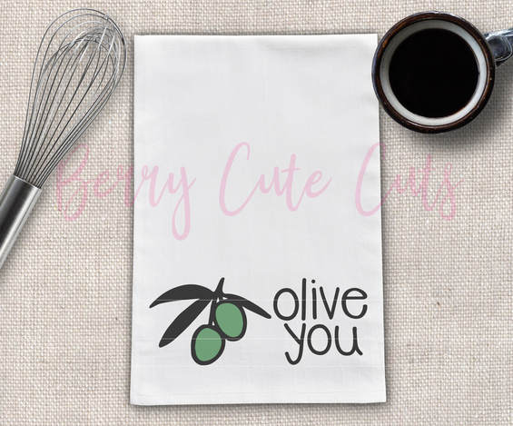 Olive You Tea Towel Design Cut File