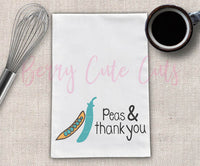 Peas & Thank You Tea Towel Design Cut File