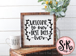 Welcome to our Best Day Ever SVG DXF PNG (2019)