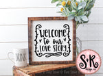 Welcome to Our Love Story SVG DXF PNG (2019)