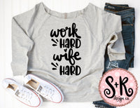Work Hard Wife Hard SVG DXF PNG (2019)