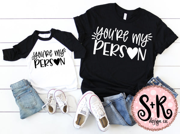 You're My Person SVG DXF PNG (2019)