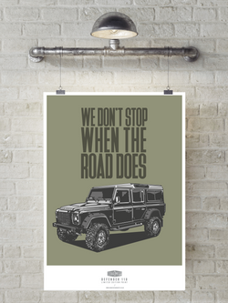 WE DON'T STOP LAND ROVER DEFENDER 110 ART PRINT