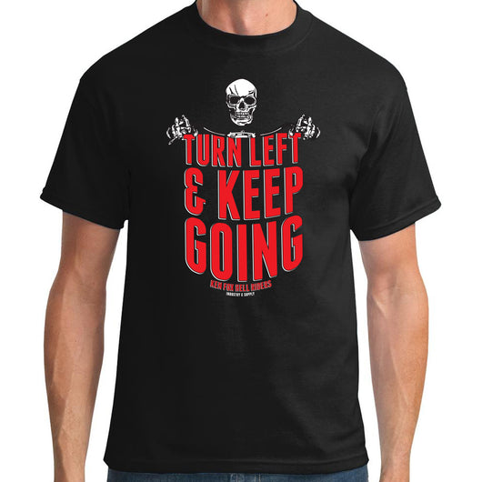 TURN LEFT & KEEP GOING T-SHIRT
