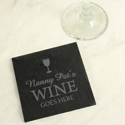 Buy Personalised Wine Goes Here... Slate Drinks Coaster £6.99 at Gift Moments