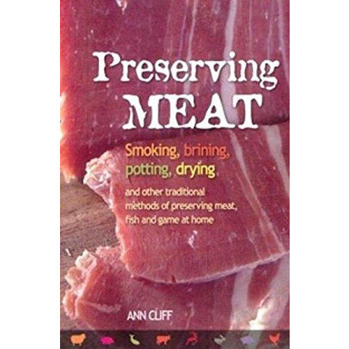 Preserving Meat by Ann Cliff - Ghillie Outdoors Hunting & Fishing