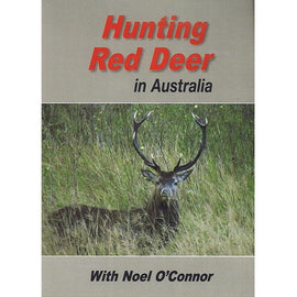 HUNTING RED DEER WITH NOEL O'CONNOR FREE SHIPPING AUST WIDE