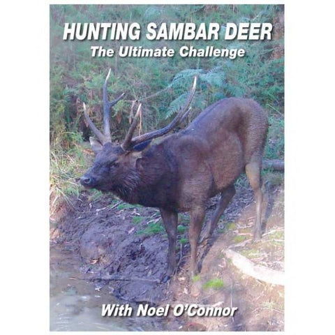 HUNTING SAMBAR DEER WITH NOEL O'CONNOR FREE SHIPPING AUST WIDE