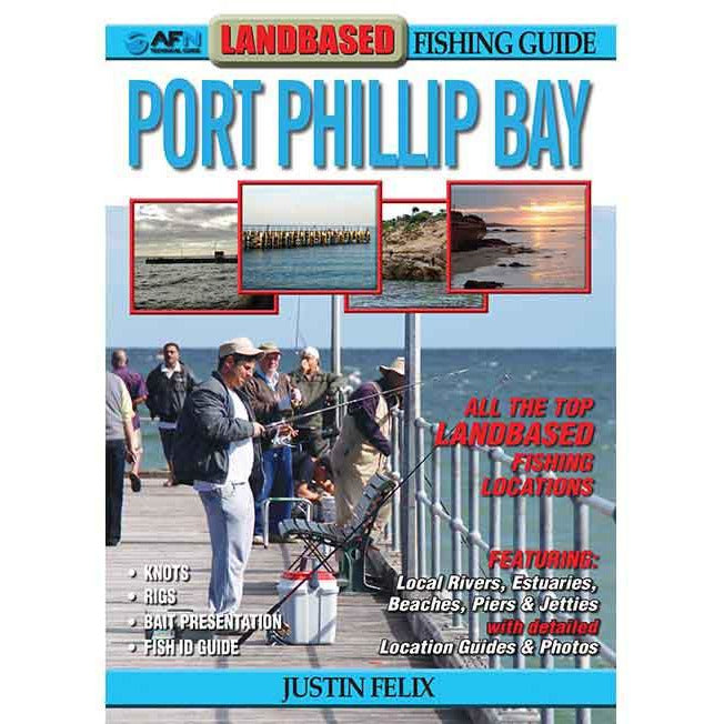 AFN Land Based Fishing Guide - PORT PHILLIP BAY VICTORIA