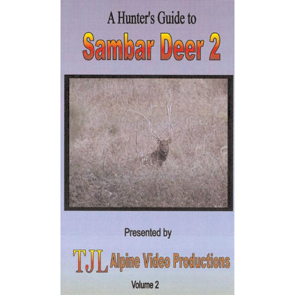 A HUNTERS GUIDE TO SAMBAR DEER VOLUME 2 - FREE SHIPPING AUST WIDE