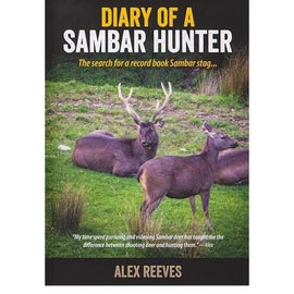 Diary Of A Sambar Hunter DVD by Alex Reeves FREE SHIPPING AUST WIDE