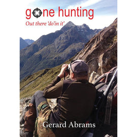 Gone Hunting - Out There Do'in It By Gerard Abrams - Ghillie Outdoors Hunting & Fishing