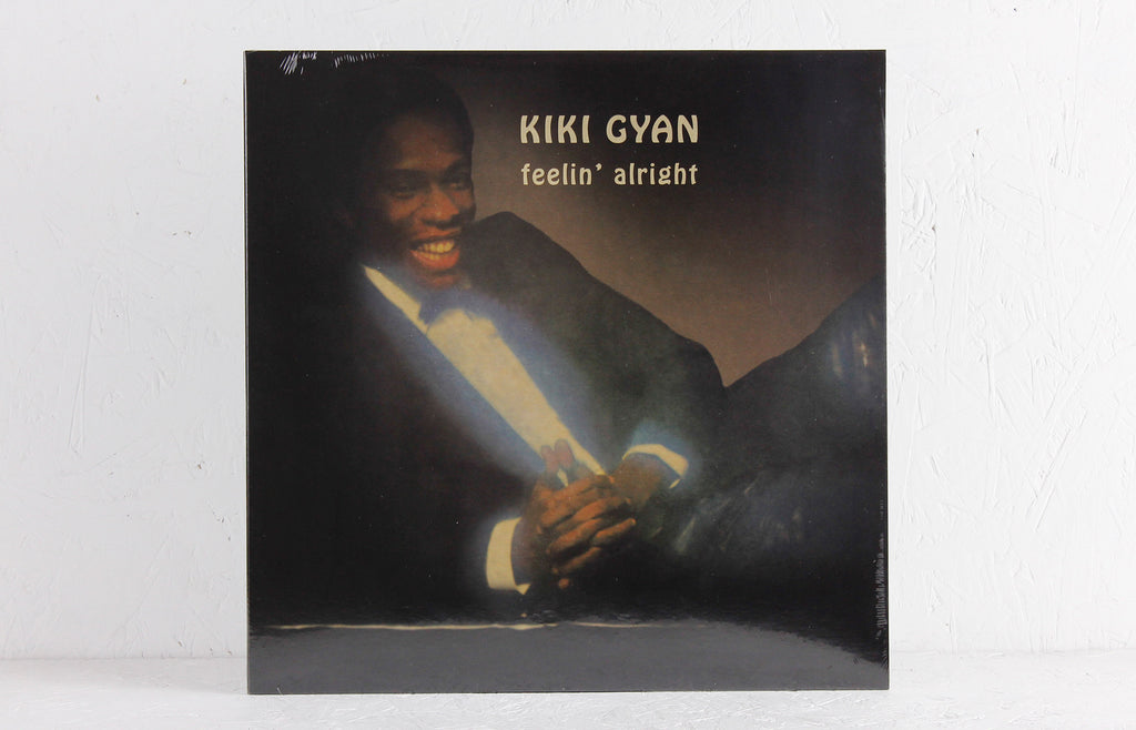 Kiki Gyan ‎– Feelin' Alright – Vinyl LP