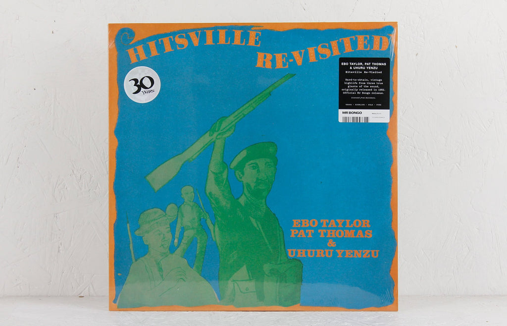 Ebo Taylor, Pat Thomas & Uhuru Yenzu – Hitsville Re-Visited – Vinyl LP/CD
