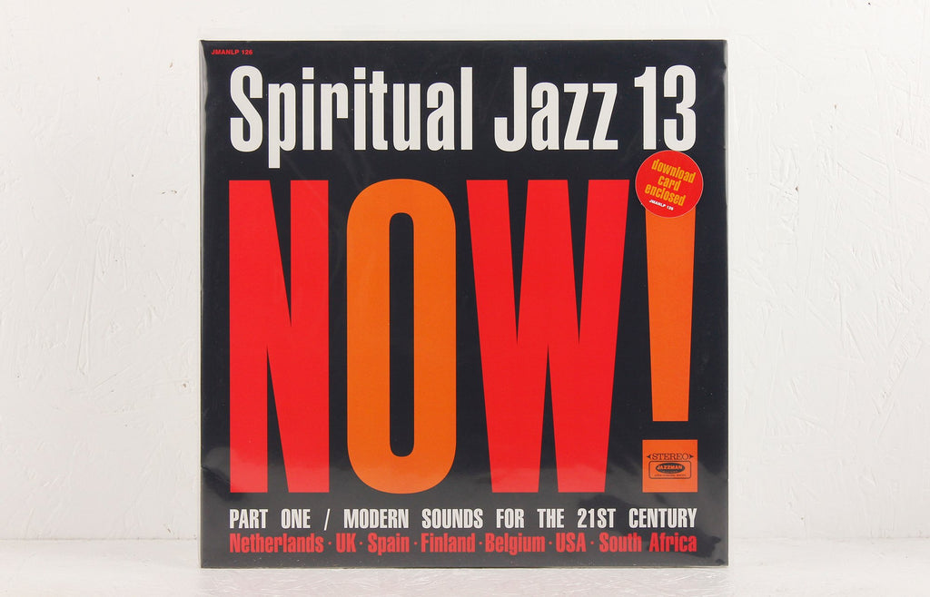 Spiritual Jazz 13: Now! Part One / Modern Sounds For The 21st Century – Vinyl 2LP