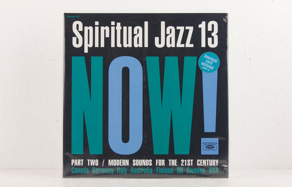 Spiritual Jazz 13: Now! Part Two / Modern Sounds For The 21st Century – Vinyl 2LP