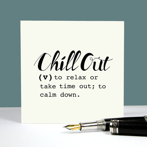 Chill Out Definition Card
