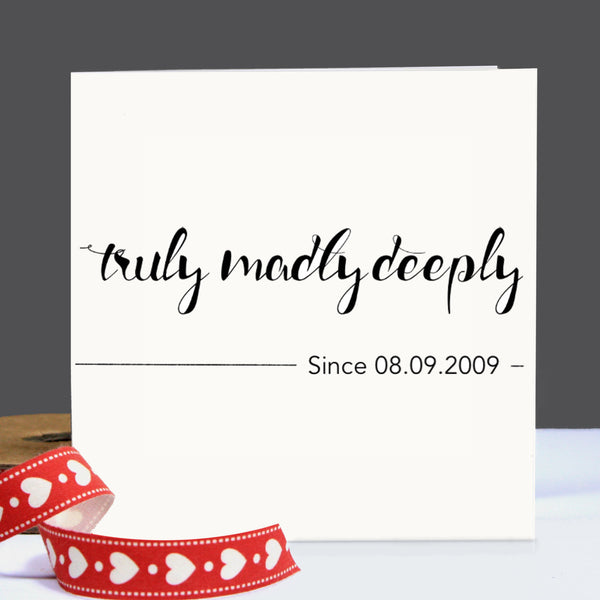 Truly Madly Deeply Personalised Card