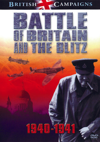 British Campaigns Battle of Britain and the Blitz 1940-1941 (DVD)