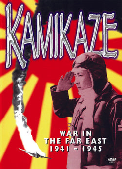 Kamikaze - War In The Far East 1941 -1945 (DVD).CoverImg