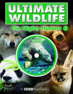 Ultimate Wildlife - The Mighty Hunter (With DVD featuring footage from BBC Motion Gallery): 2 Hardcover – 18 Feb 2009.CoverImg