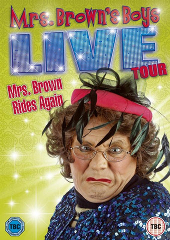 Mrs Brown's Boys Live Tour: Mrs Brown Rides Again[2013] (DVD) cover image