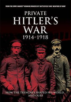 Private Hitler's War 1914-1918 (DVD) cover image