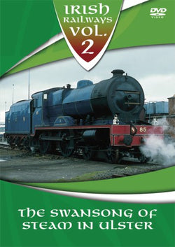 Irish Railways - Volume 2 - The Swansong of Steam in Ulster [DVD].CoverImg